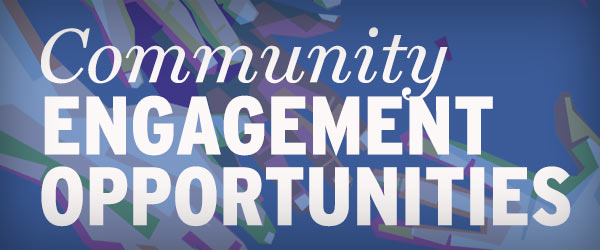 Community Engagement Opportunities