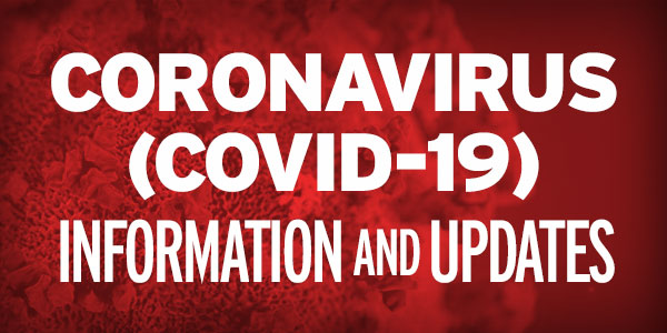 Coronavirus (COVID-19) Information and Updates