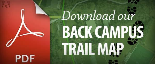 Download our Back Campus Trail Map