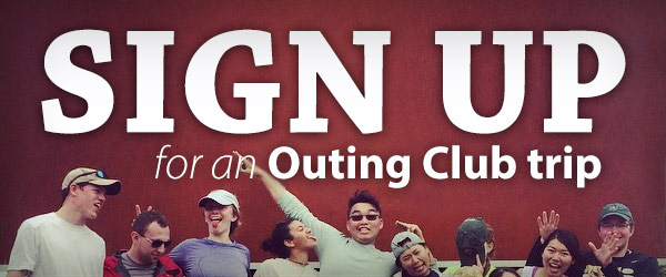 Sign Up for an Outing Club Trip